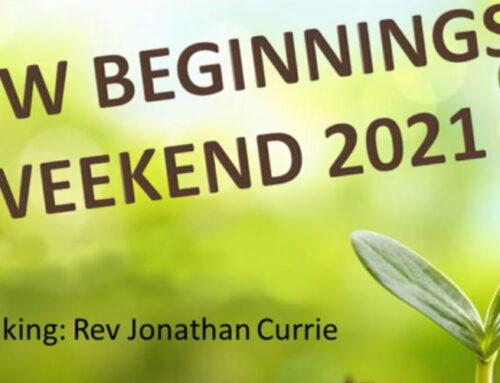 New Beginnings Weekend 2021 – Day 3